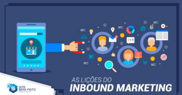 5 lições de Inbound Marketing para Levar para a Vida