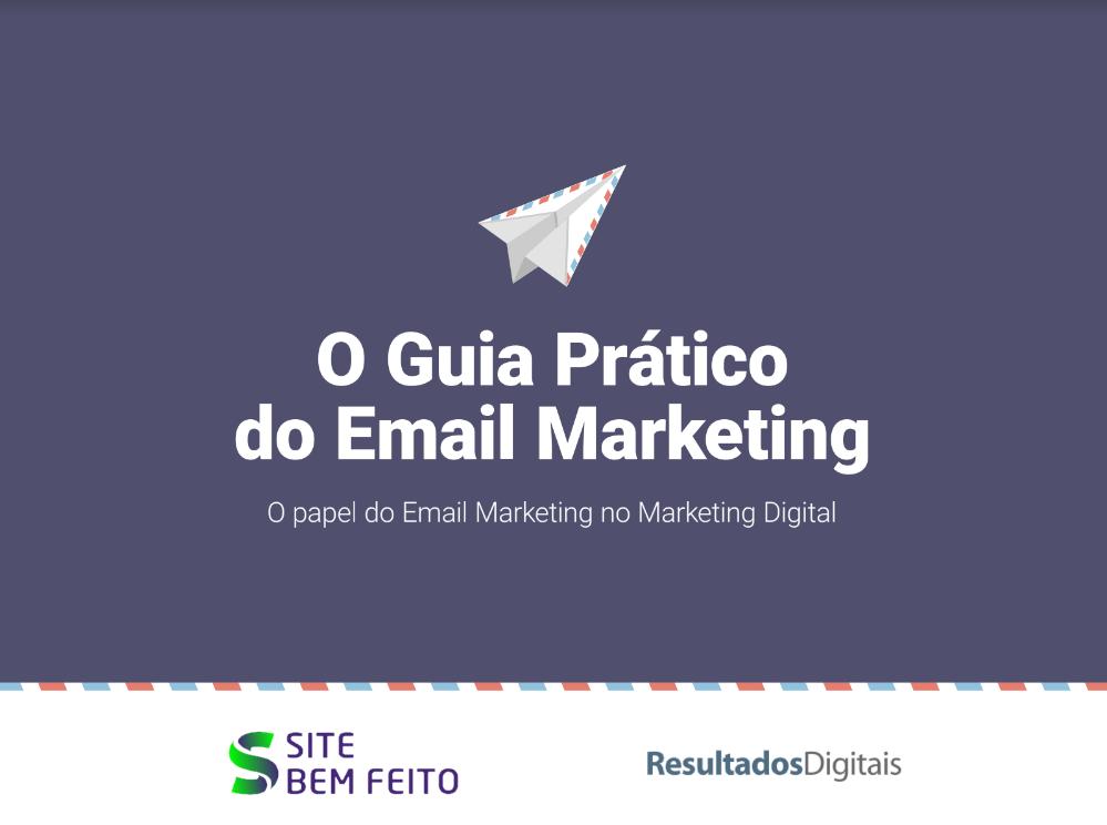 O Guia Prático do E-mail Marketing
